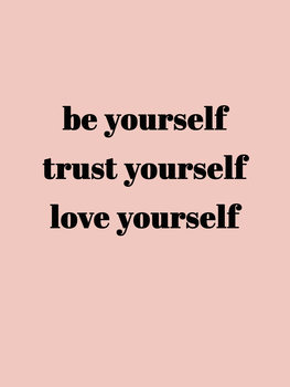 Ilustração Be yourself trust yourself love yourself