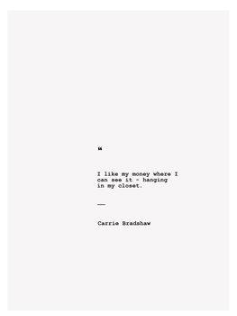 Ilustração Carrie Bradshaw quote