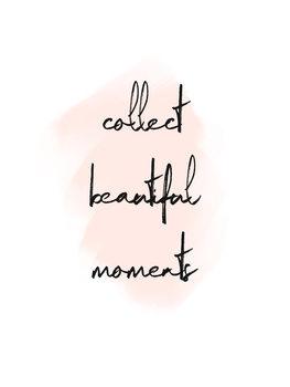 Ilustração Collect beautiful moments