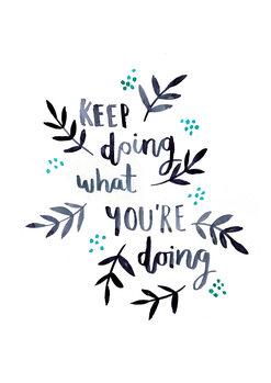 Ilustração Keep doing what you're doing