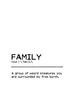 Ilustração Quote Family Weird