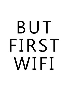 Ilustração but first wifi
