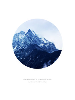Ilustração climb mountains not so the world can see you
