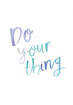Ilustração Do your thing