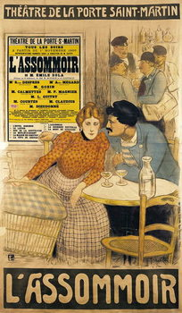 Reprodução do quadro  Poster advertising 'L'Assommoir' by M.M.W. Busnach and O. Gastineau at the Porte Saint-Martin Theatre, 1900