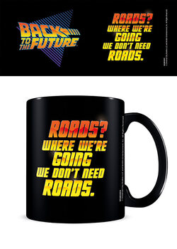 Cup Back to the Future - We Don't Need Roads