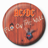 AC/DC - FLY ON THE WALL Badge