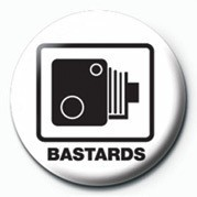 BASTARDS (SPEED CAMERA) Badges