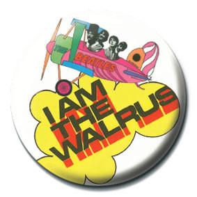 BEATLES - I am the walrus Badge