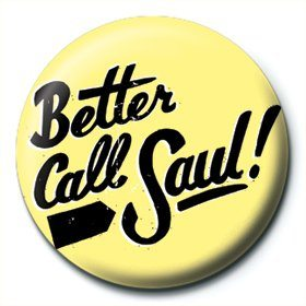 Breaking Bad - Better call Saul Badge