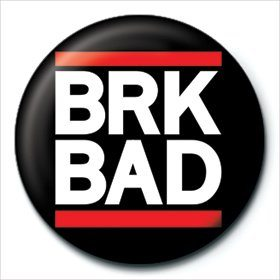 Breaking Bad - BRK BAD Badges
