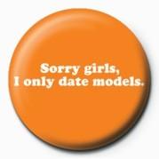 D&G (I ONLY DATE MODELS) Badge