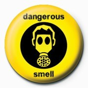 DANGEROUS SMELL Badge