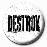 DESTROY Badge