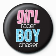 Girl Racer / Boy Chaser Badges