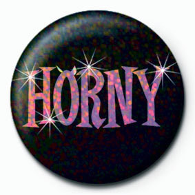 HORNY Badge