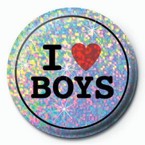 I LOVE BOYS Badge