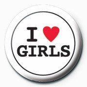 I LOVE GIRLS Badges