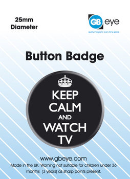 Keep Calm and Watch TV Badge