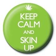 KEEP CALM & SKIN UP Badges