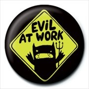 MONSTER MASH - evil at work Badge