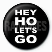 RAMONES (HEY HO ) Badge