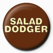Salad Dodger Badge
