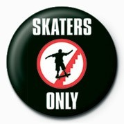 SKATEBOARDING - SKATERS ON Badges