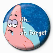 SPONGEBOB - forget Badge
