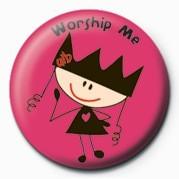 Ugly Little Bitch (Worship Badge