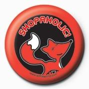 WITH IT (SHOPOHOLIC) Badges