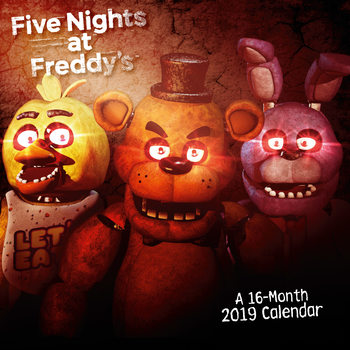Calendar 2019  Five Nights At Freddys