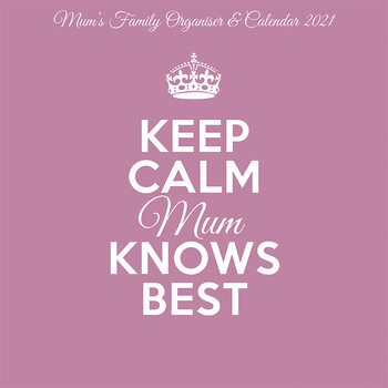 Calendário 2021 Keep Calm & Carry On - Mum Knows Best