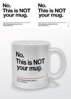 Caneca Not Your Mug