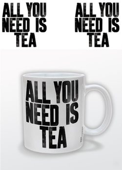 Caneca All You Need Is Tea