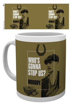 Caneca  Peaky Blinders - Who's Gonna Stop Us