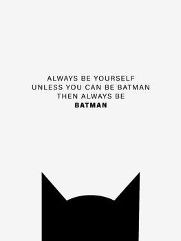 Canvas Print Always be Batman