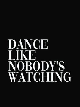 dance like nobodys watching Canvas Print