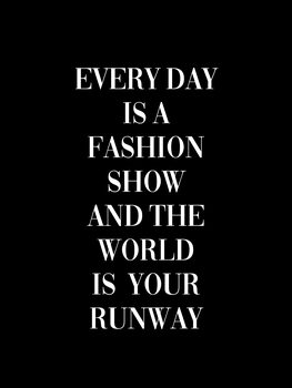 Every day is a fashion show Canvas Print