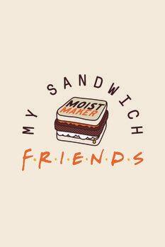 Canvas Print Friends - My sandwich