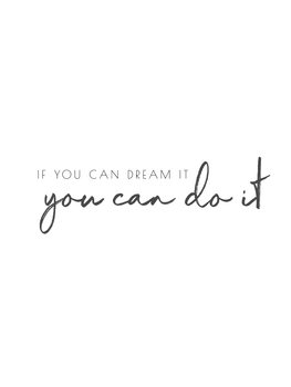 ifyoucandreamityoucandoit Canvas Print