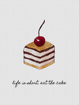 Canvas Print Life Is Short Eat The Cake