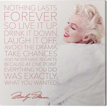 Canvas Print Marilyn Monroe - Nothing Lasts Forever