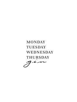 Canvas Print Monday Tuesday gin