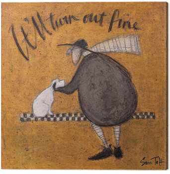 Canvas Print Sam Toft - It'll Turn Out fine