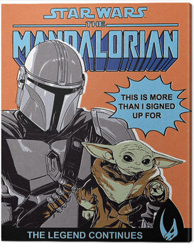 Canvas Print Star Wars: The Mandalorian - This Is More Than I Signed Up For