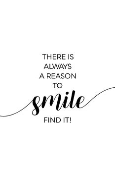 THERE IS ALWAYS A REASON TO SMILE Canvas Print
