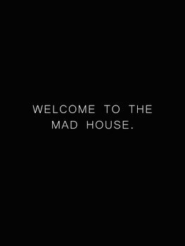 Welcome to the madhouse Canvas Print