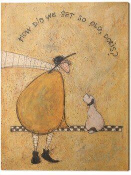 Canvas-taulu Sam Toft - How Dis We Get So Old, Doris?