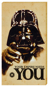 Star Wars - Your empire needs YOU Canvas-taulu